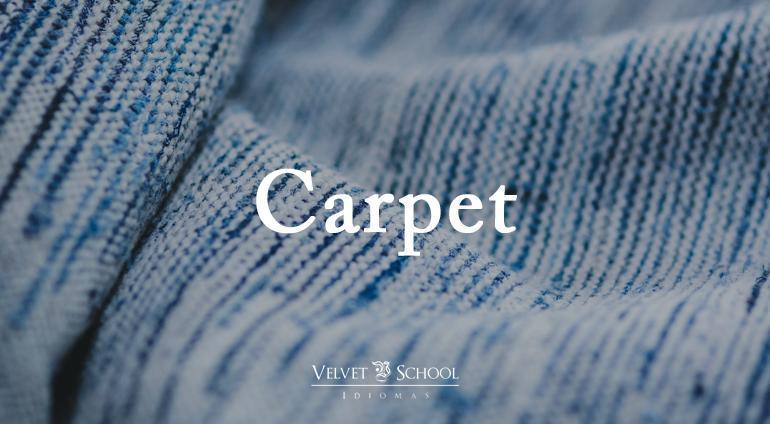 false-friend-carpete-velvet-school